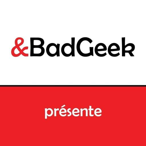 BadGeek présente n°136 du 09/05/17 - 2 minutes pour PodRennes avec Hazto (2min)
