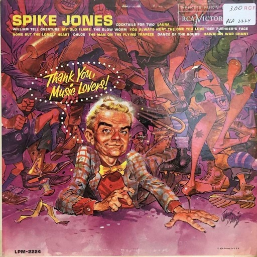 Thank You, Music Lovers by Spike Jones