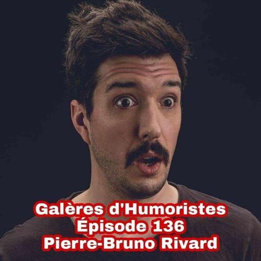 Épisode 136: Pierre-Bruno Rivard 🇨🇦