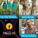 Trille Or 2021 : Pierre Guitard (NB), Janie Renée (O) et Les Hay Babies (NB)