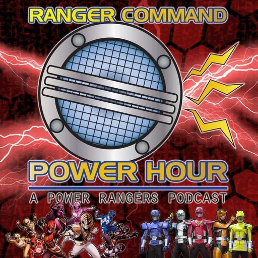 "Ranger Command Power Hour – Extra Episode #67 ""Rangers Commentary – 'Wormhole'"""