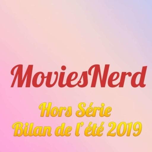 MoviesNerd Hors Série Bilan de l'été 2019.mp3