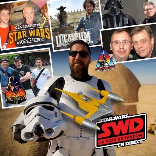 Star Wars en Direct - Nos meilleurs souvenirs de fan