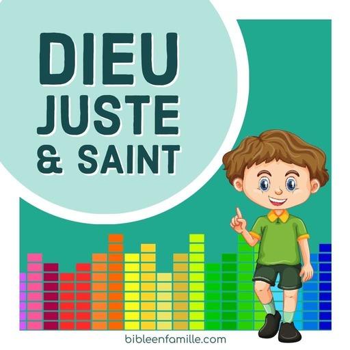 Dieu est Juste et Saint