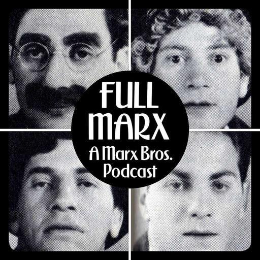 Full Marx – 10 – Go West