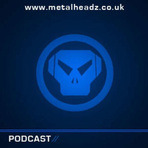 Metalheadz Podcast 41 - Quadrant and Iris