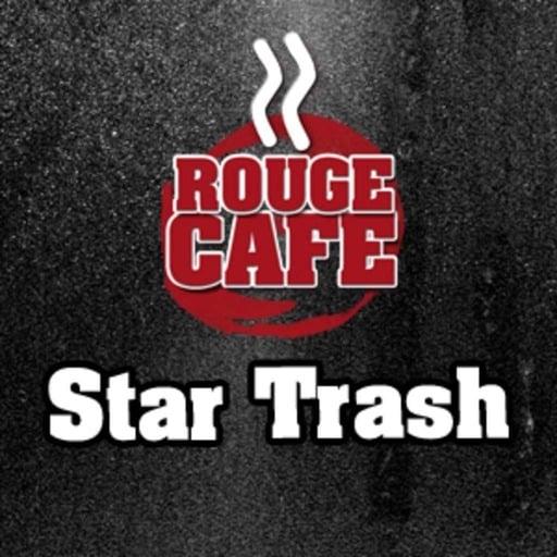 Rouge Café - Star trash 1 du 26.05.2014
