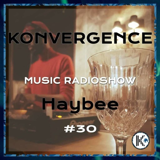 Konvergence #30 HayBee Happy-Finé.mp3