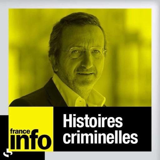Histoires criminelles 03.08.2012
