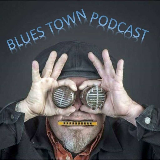 Blues Town Podcast #261