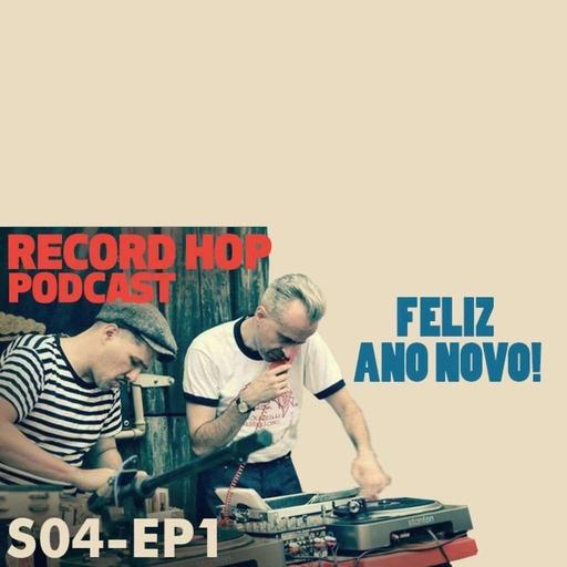 Record Hop Podcast Episódio 36: Feliz Ano Novo!