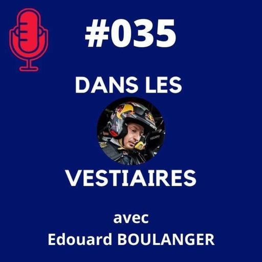 #035 – Edouard BOULANGER Mr Dakar