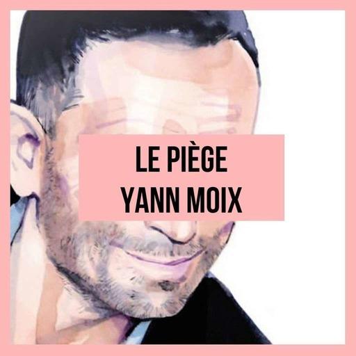 Le piège Yann Moix