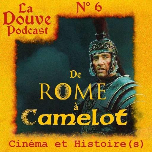 De Rome à Camelot