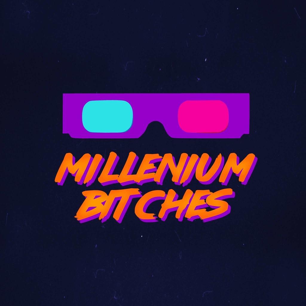 Millenium Bitches