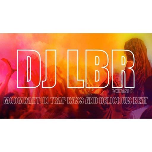 DJ LBR Young & Alive ! ep51