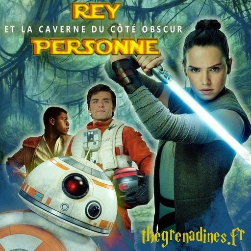 Rey Personne et la Caverne du Côté Obscur - Trailer.mp3