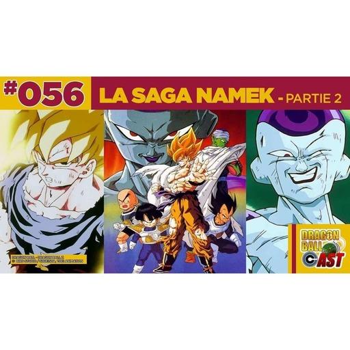 DBC 56 : La saga Namek Partie 2