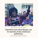 Entretien avec Awa Gueye sur le racisme et les violences policières.