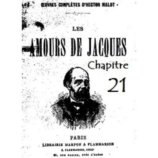 Chapitre 21 - La femme de Jacques. - Le mari de Caroline.