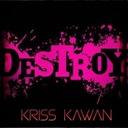 """""""DESTROY"""" Mixtape By Kriss Kawan"""
