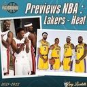Les previews NBA 2021-22 : Los Angeles Lakers et Miami Heat