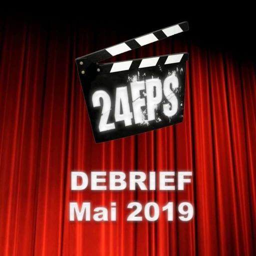 24FPS Debrief Mai 2019