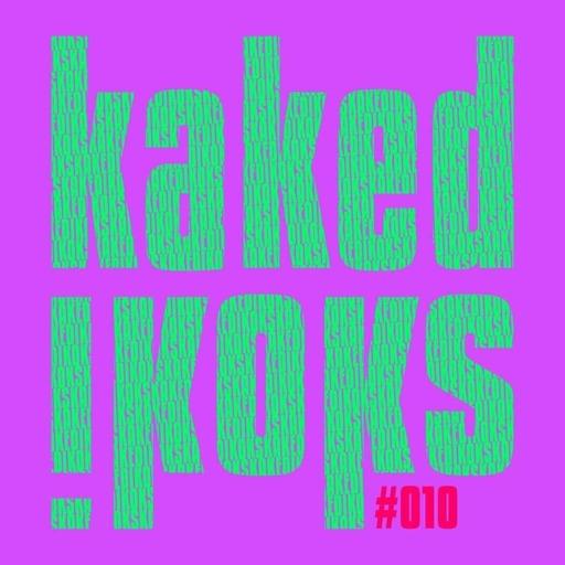 kakedikoks #010 avec Dino, Bilo, Buchor, Gusgus et Quentin