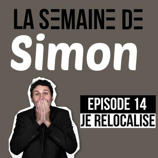 La semaine de Simon  #14 : Je relocalise