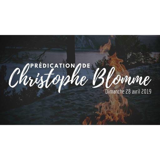 Prédication de Christophe Blomme - Dimanche 28-04-2019.mp3