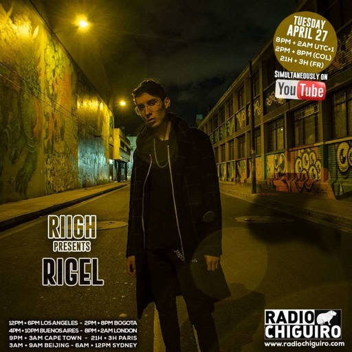 Chiguiro Mix presents: Rigel, mixed by RIIGH