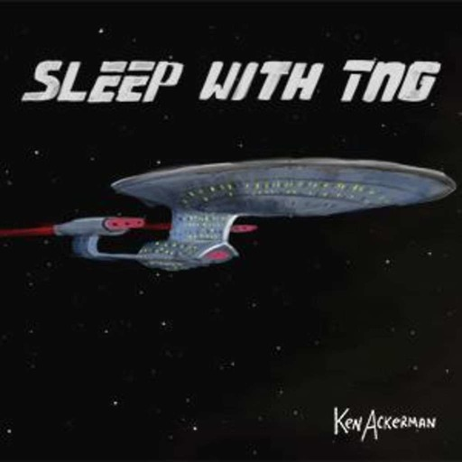 705 - The First Duty | Sleep With TNG