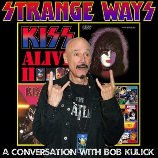 STRANGE WAYS -46- A conversation with BOB KULICK