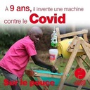 4 juin 2020 - A 9 ans, il invente une machine contre le Covid - Sur le pouce