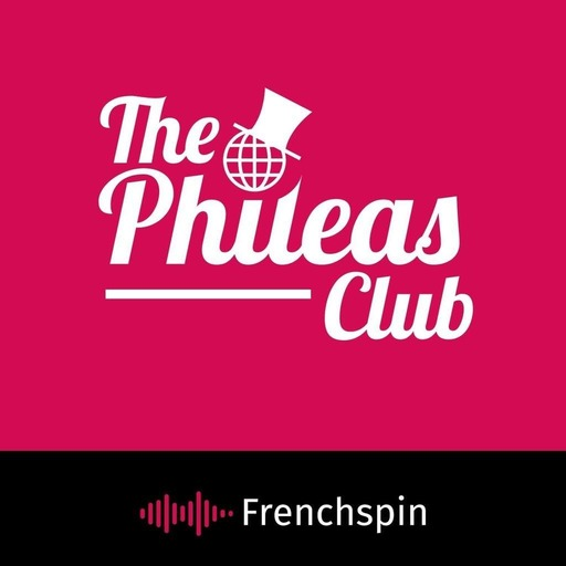 The Phileas Club 144 - The Pandemic in South Korea, Italy, France, Finland, and the US