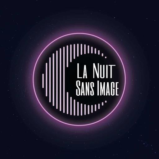 La Nuit Sans Image 2021 - Inscrivez-Vous !