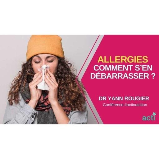 En finir avec les allergies alimentaires et saisonnières