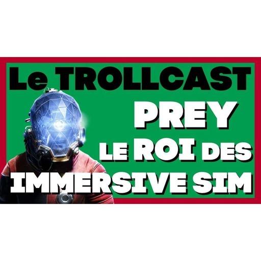 PREY : LE ROI DE L'IMMERSIVE SIM