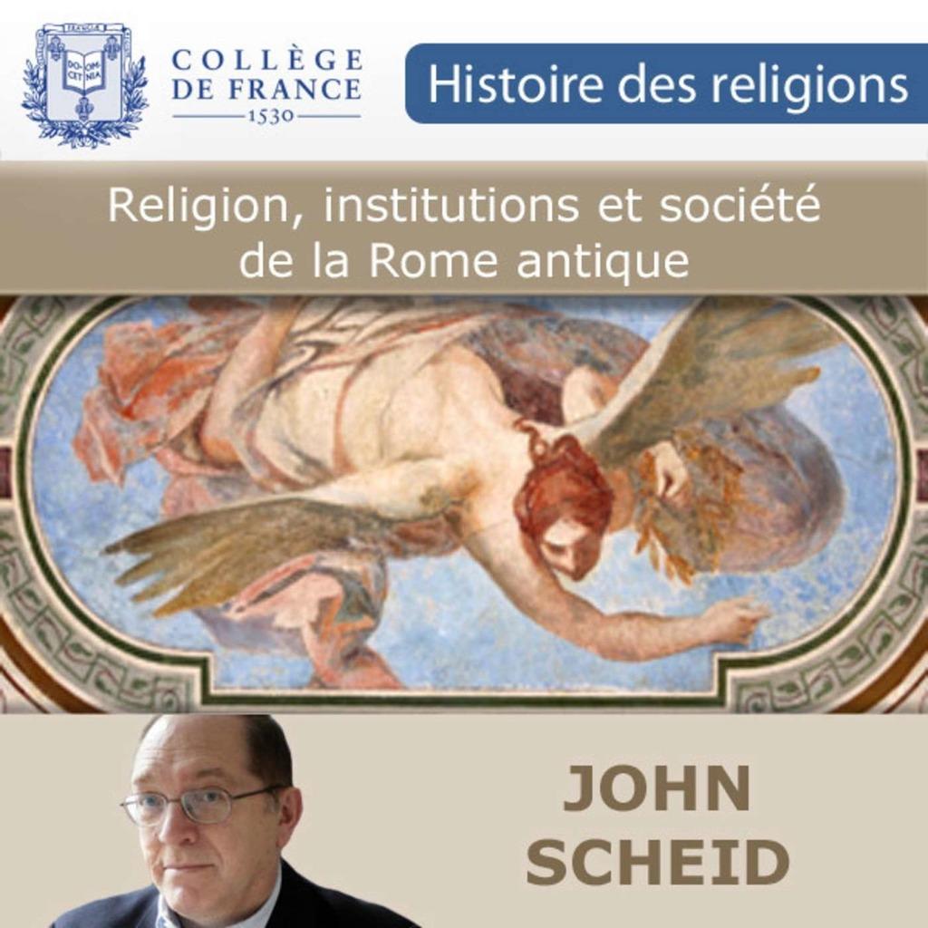 Religion, institutions et société de la Rome antique - Collège de France