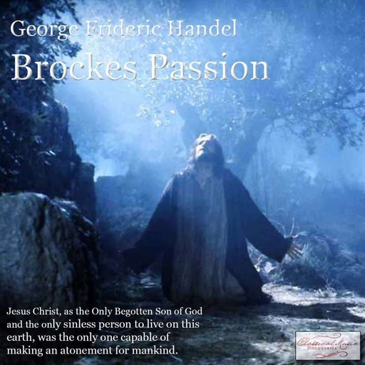 Episode 16142: 16142 Handel: Brockes Passion