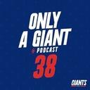 Only a Giant Podcast #38 - Gettleman doit partir