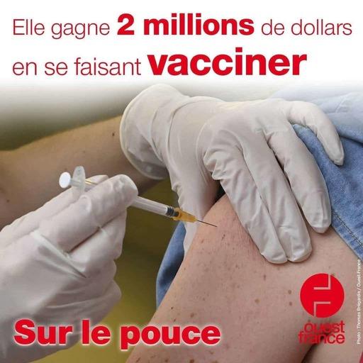 6 septembre 2021 - Elle gagne 2 millions de dollars en se faisant vacciner - Sur le pouce
