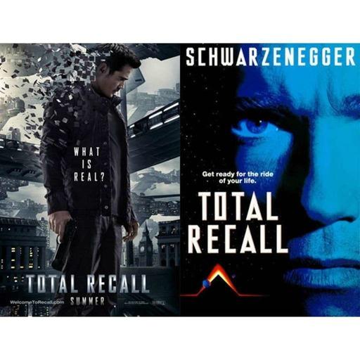 Ep.84 Total Recall (1990 Vs. 2012)