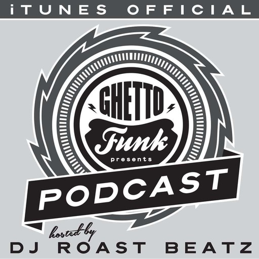 Ghetto Funk Podcast 07 Shindig Weekender 2016