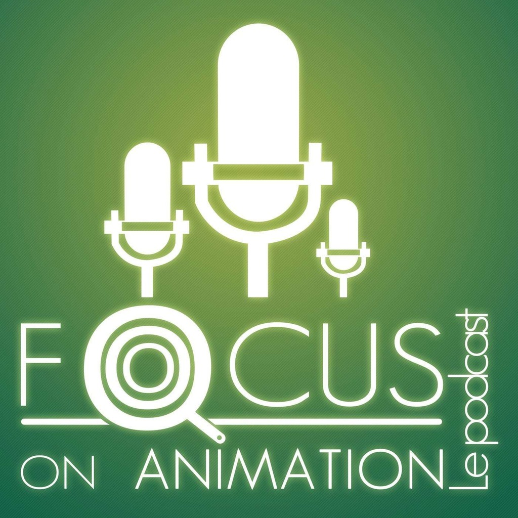 Podcast – Focus on Animation