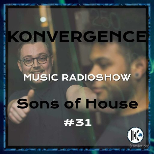 Konvergence #31 Sons of House.mp3
