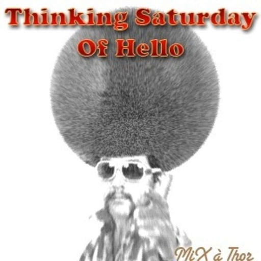 #126 – Thinking Saturday About Hello