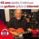 Lundi 18 octobre 2021 - 45 ans après, il retrouve sa guitare grâce à internet - Sur le pouce