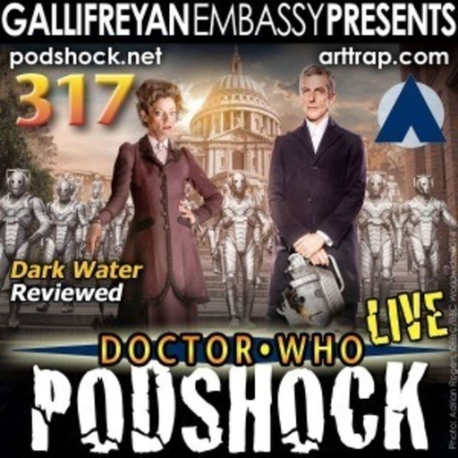 317 - Doctor Who: Podshock