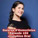 Épisode 192: Joséphine Draï